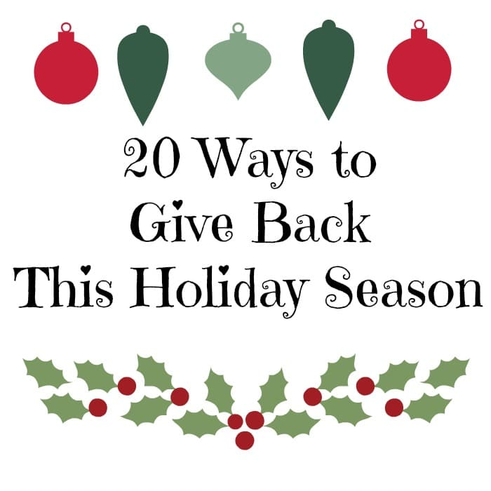 20 Ways to Give Back This Holiday Season from A Cedar Spoon
