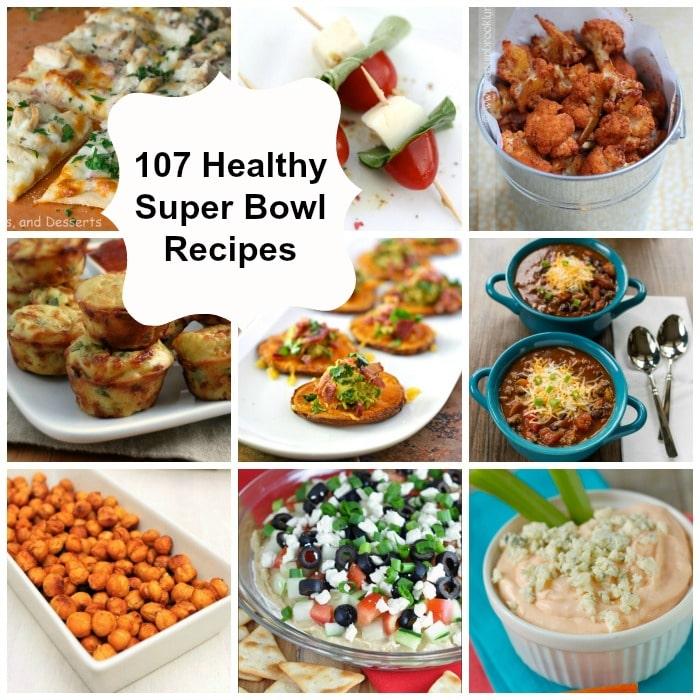 107 Healthy Super Bowl Recipes