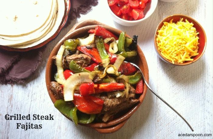 Grilled Steak Fajitas - A Cedar Spoon