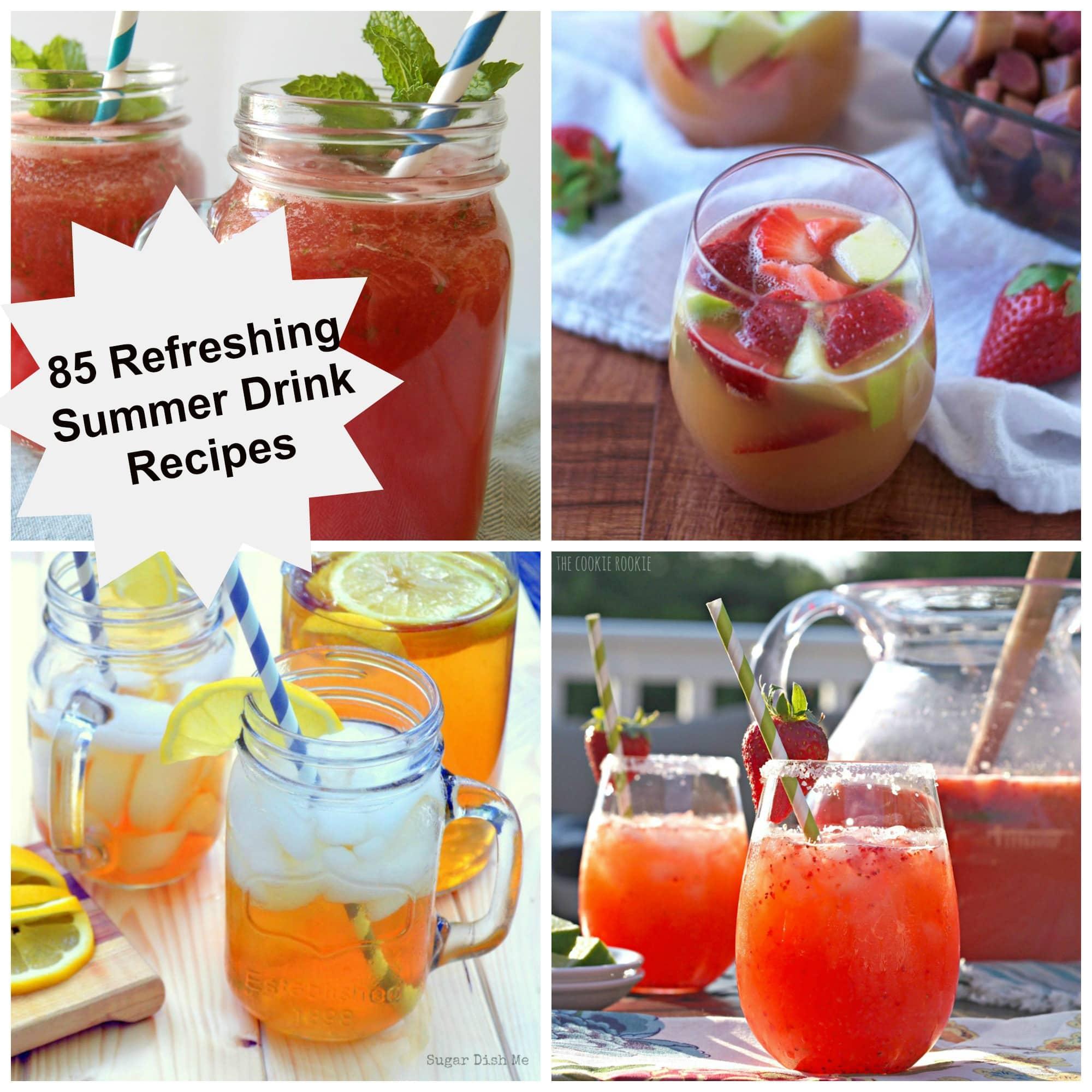 85 Refreshing Summer Drink Recipes
