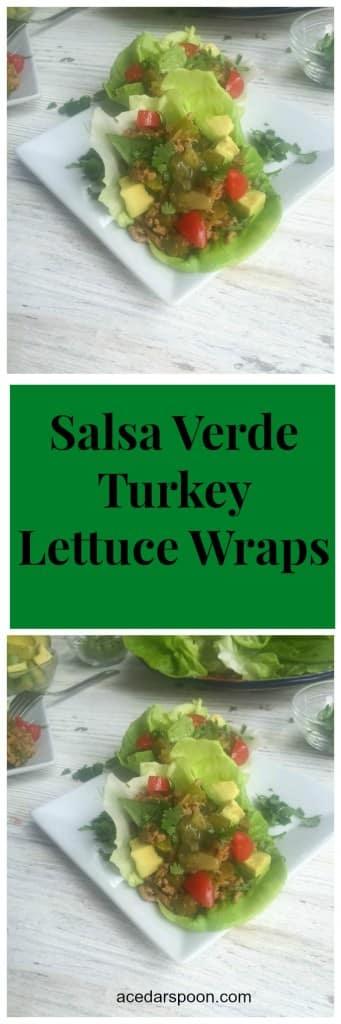 Salsa Verde Turkey Lettuce Wraps