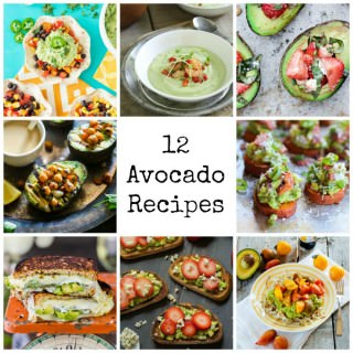 12 Avocado Recipes {Superfood Saturday}