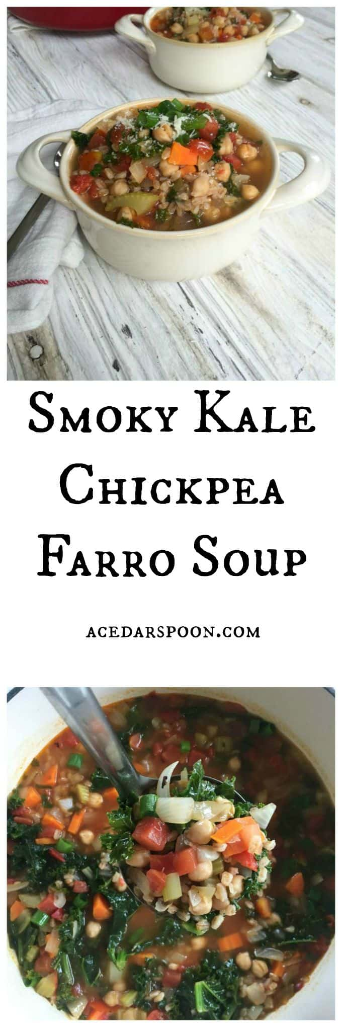 Smoky Kale Chickpea Farro Soup - A Cedar Spoon