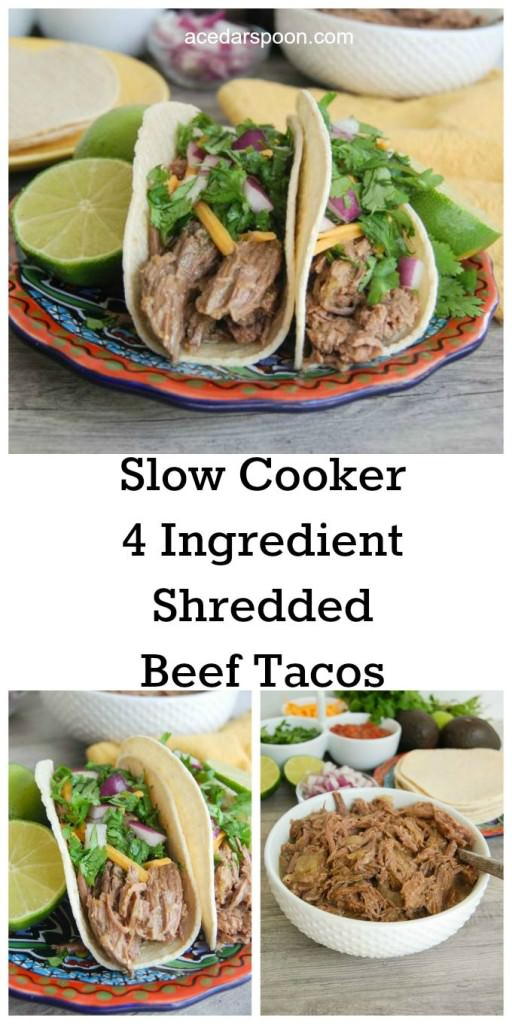 Slow Cooker 4 Ingredient Shredded Beef Tacos