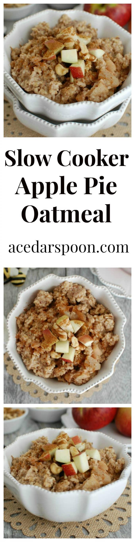 Slow Cooker Apple Pie Steel Cut Oatmeal - A Cedar Spoon