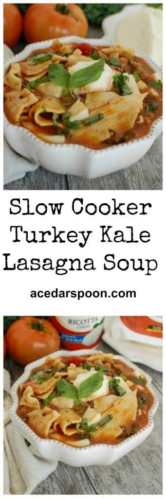 Turkey Kale Lasagna Soup - slow cooker meal