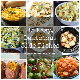 15 Easy Delicious Side Dishes  A Cedar Spoon