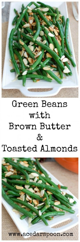 Green Beans with Brown Butter and Toasted Almonds - holiday side