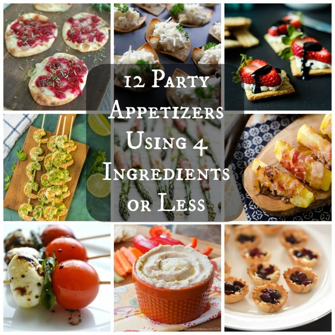 12 Party Appetizers Using 4 Ingredients or Less - Yum!