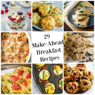 29 Make Ahead Breakfast Recipes are perfect for busy school mornings. These are healthy, quick options.