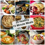 29 Healthy 15 Minute Meals