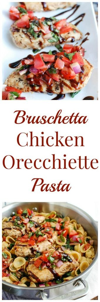Bruschetta Chicken Orecchiette Pasta is a light and healthy dish, perfect for spring or summer. Boneless skinless chicken breasts are coated with a balsamic vinegar sauce and cooked in a skillet, topped with a fresh bruschetta mixture and paired with orecchiette pasta.