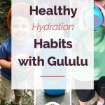 Healthy Drinking Habits with Gululu