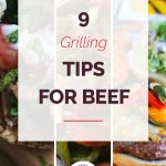 9 Tips for Grilling Beef