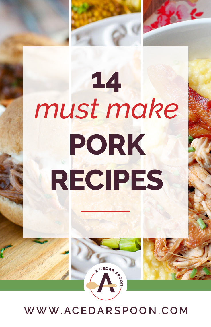 14 Must Make Pork Recipes