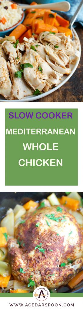Slow Cooker Mediterranean Whole Chicken is tender, juicy and rich with Mediterranean flavors. Cooking a whole chicken in the slow cooker is not only easy but is a great way to meal plan since it can provide you with enough chicken for multiples meals during the week.