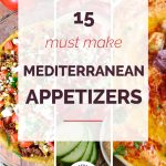 15 Must Make Mediterranean Appetizers