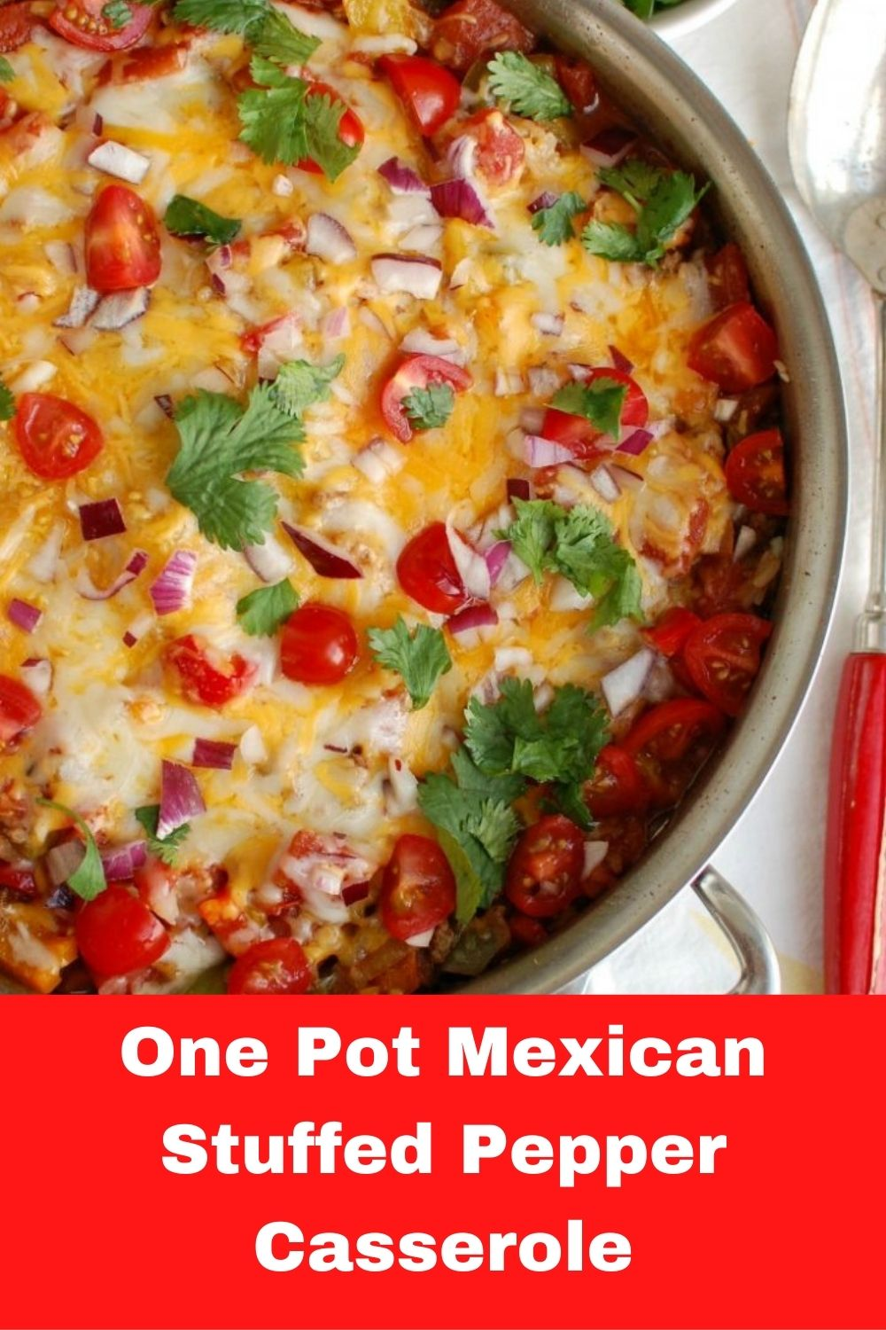 One Pot Mexican Stuffed Pepper Casserole with logo.