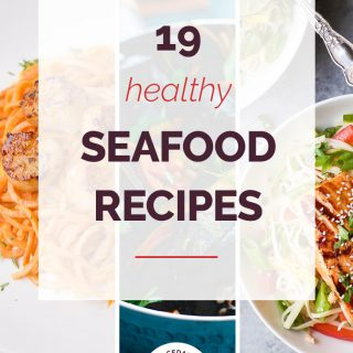 19 Healthy Seafood Recipes