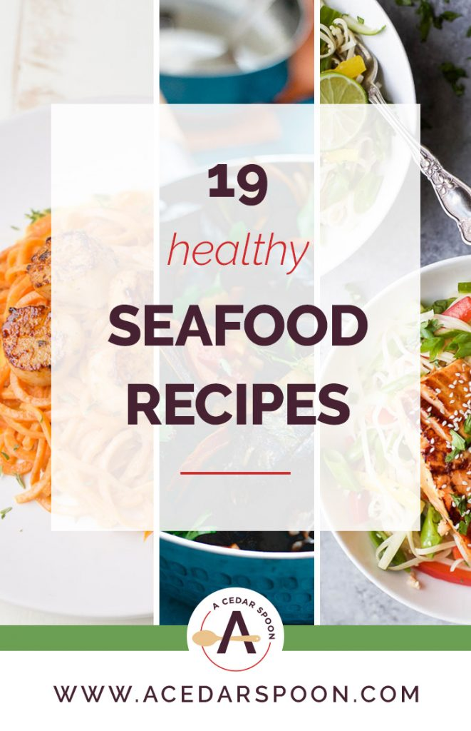 These 19 Healthy Seafood Recipes are a must make for you and your family. They are light, healthy and offer a little something for everyone.