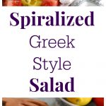 Spiralized Greek Style Salad Collage