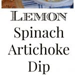 Lemon Spinach Artichoke Dip Collage