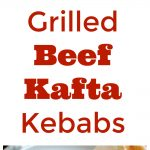 Grilled Beef Kafta Kebabs Collage