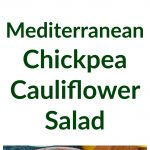 Mediterranean Chickpea Cauliflower Salad Collage