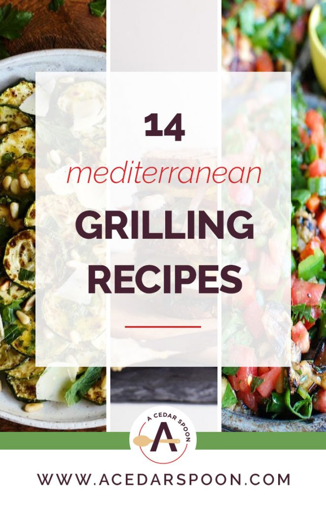 14 Must Make Mediterranean Grilling Collage