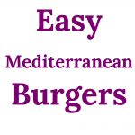 Easy Mediterranean Burgers Collage
