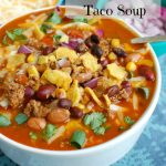 Instant Pot Beef Taco Soup with Text
