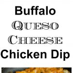 Buffalo Queso Cheese Chicken Dip Collage