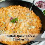 Buffalo Queso Cheese Chicken Dip Text