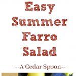 Easy Summer Farro Salad Collage