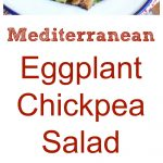 Mediterranean Eggplant Chickpea Salad Collage