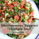 Mediterranean Eggplant Chickpea Salad Fresh
