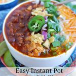 Easy Instant Pot Beef Chili Text