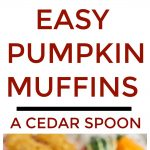 Easy Pumpkin Muffins For Fall