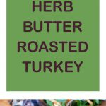 Herb Butter Roasted Turkey Colllage