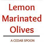 Lemon Marinated Olives Collage