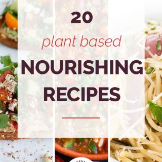 20 Plant Based Vegetarian Recipes