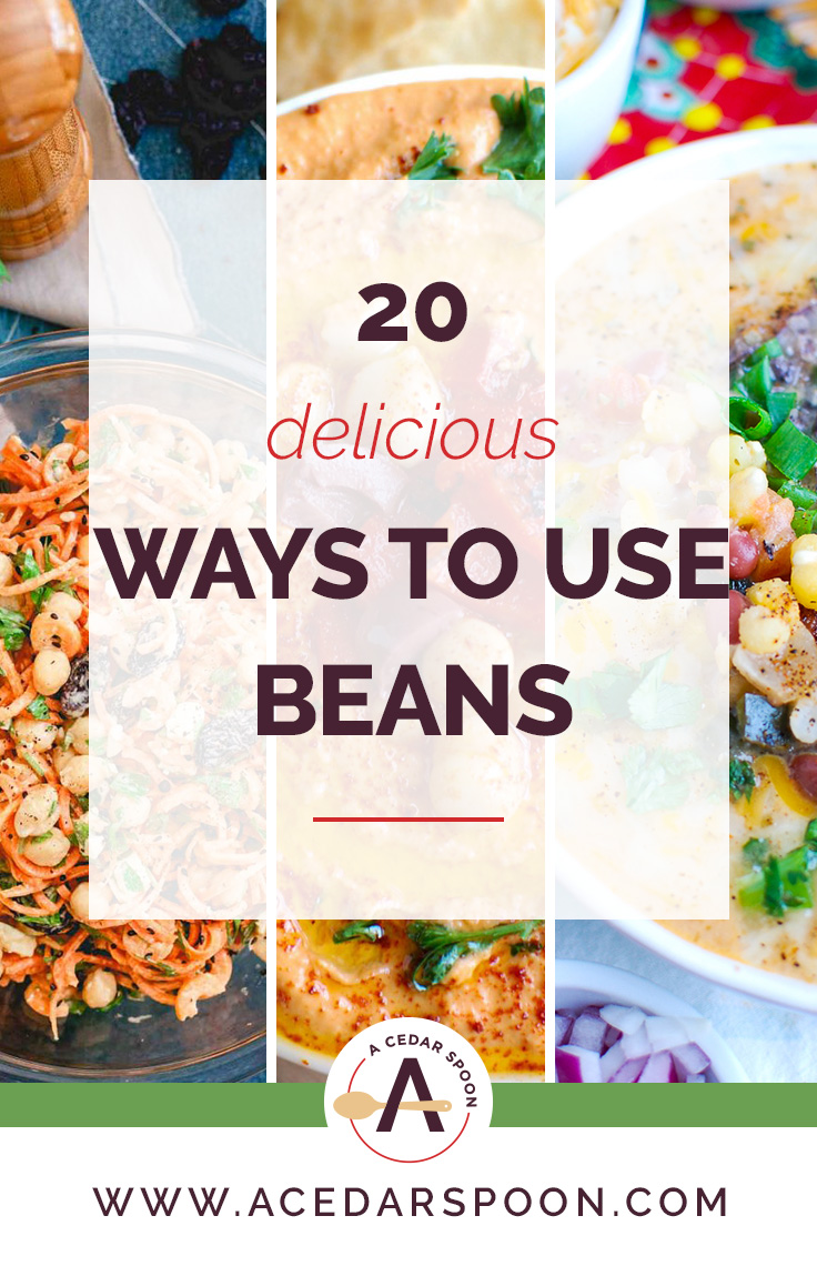 20 Delicious Ways to Use Beans Collage
