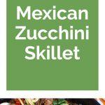 Mexican Zucchini Collage