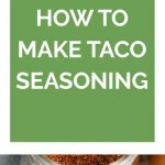 How to Make Taco Seasoning Collage