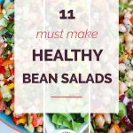 11 Must Make Healthy Bean Salads