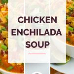 Chicken Enchilada Soup with chips