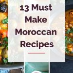 13 Must Make Moroccan Recipes