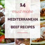 14 Must Make Mediterranean Ground Beef Recipes