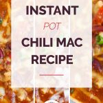 Instant Pot Chili Mac in collage