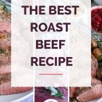 The Best Roast Beef Recipe Collage 1